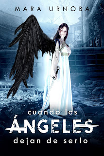 """""""Cuando los ángeles dejan de serlo"""" de Mara Urnoba"""