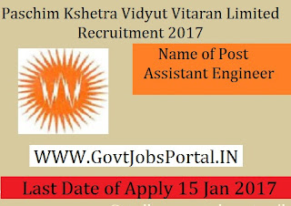 Paschim Kshetra Vidyut Vitaran Limited Recruitment 2017 for Assistant Engineer