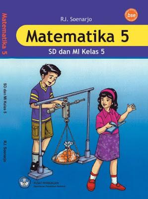 Buku Matematika SD-MI Kelas 5 Karya RJ. Soenarjo