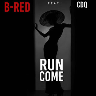 DOWNLOAD MUSIC: BRED FT CDQ – RUN COME