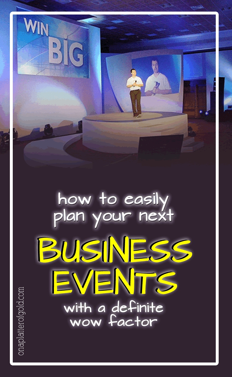 How To Easily Plan Your Next Business Events With a Definite Wow Factor