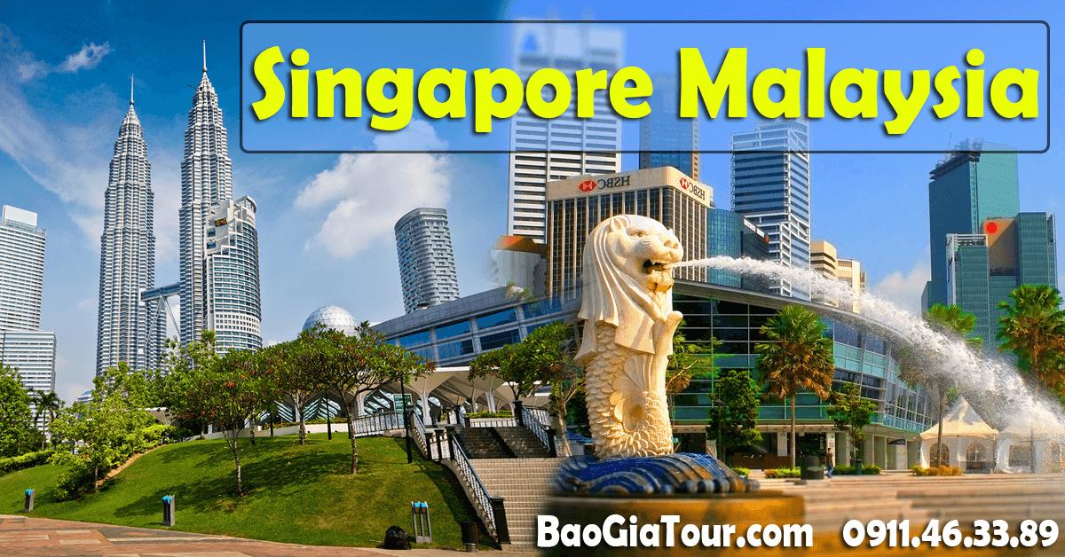 Báo giá tour Singapore Malaysia tháng 4 trọn gói 5 ngày 4 đêm
