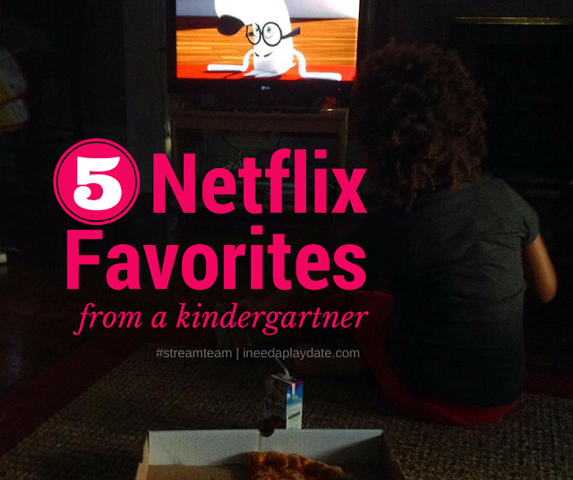 5 @Netflix Streaming Favorites from My Kindergartner #streamteam #backtoschool