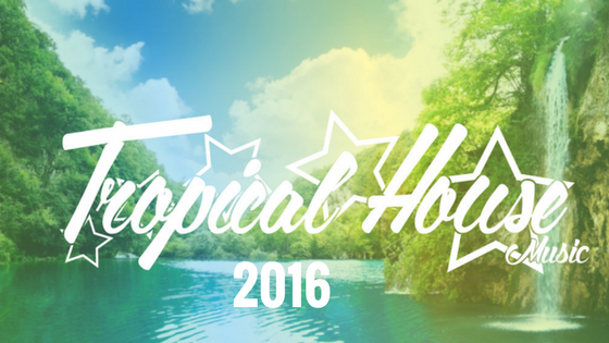 60 lagu Tropical house 2016, enak - enak