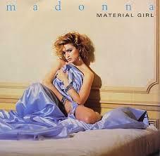 Madonna Material Girl Lyrics