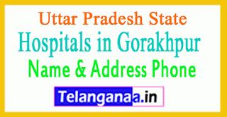 Hospitals in Gorakhpur Uttar Pradesh