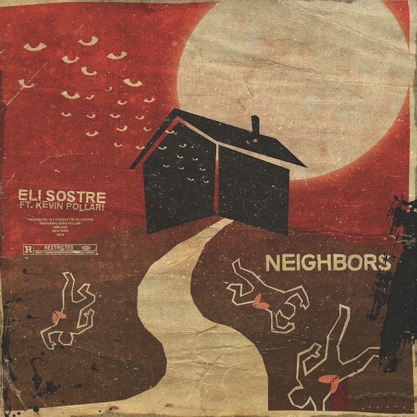 Eli Sostre - Neighbors (feat. Kevin Pollari) - Single Cover