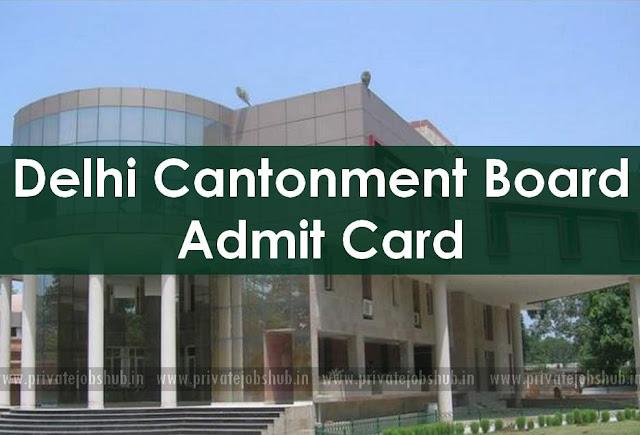 Delhi Cantonment Board Admit Card