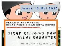 Pekan Minggu Ceria: Sikap Religius dan Nilai Karakter (Jumat, 15 Mei 2020 UPTD SDN Ratujaya 1)
