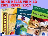 Download Lengkap Buku Kurikulum 2013 SMP Kelas 8 Edisi Revisi 2017 Semua Mapel Semester 1 dan 2