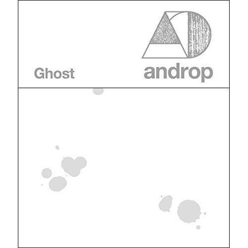 [MUSIC] androp – Ghost (2015.03.11/MP3/RAR)
