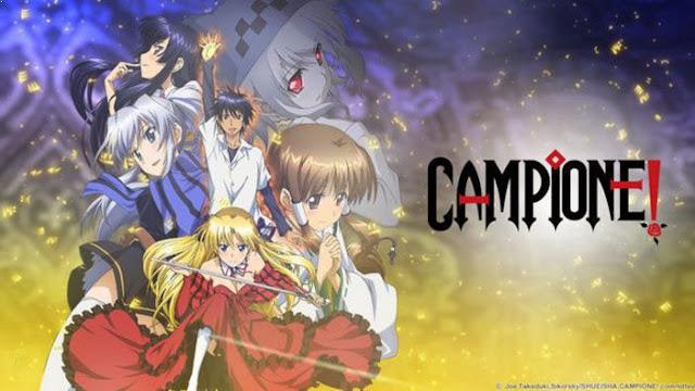 Campione - Anime Tokoh Utama Menggunakan Pedang