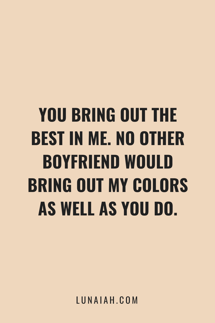 100 Love Quotes For Your Boyfriend To Help You Spice Up Your
