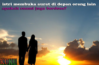 istri membuka aurat di depan orang lain, apakah suami juga berdosa?