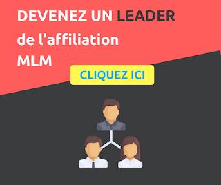 Devenez un LEADER de l'affiliation MLM cette année