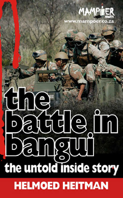 The Battle in Bangui - The untold inside story