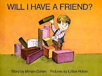 bookcover of WILL I HAVE A FRIEND? By Miriam Cohen