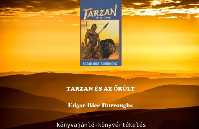 Tarzan és az őrült könyvajánló könyvértékelés
