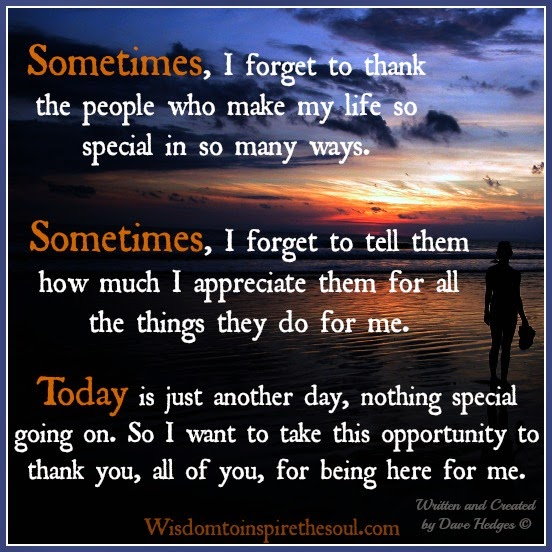 Quotes About Someone Being Special To You: Thanks For Being There For Me Quotes. QuotesGram