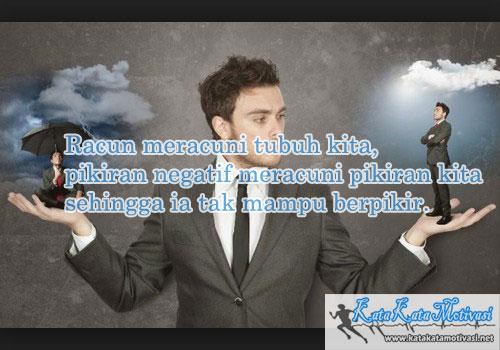 Kata Kata Motivasi Mencegah Fikiran Negatif