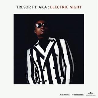Tresor - Electric Night ft. AKA  @akaworldwide, @tresorofficial