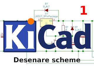 Introducere în KiCad: desenare scheme (1)