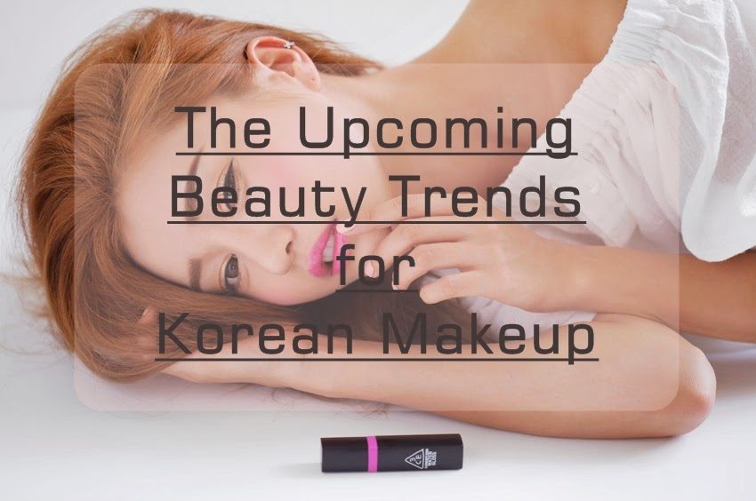 Korean Makeup Tips From 3CE is the Upcoming Beauty Trends
