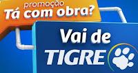 Promoção Tá com obra, vai de Tigre! promocaotigre.com.br