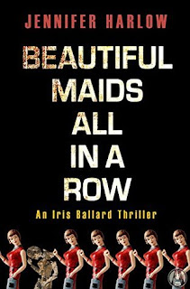 Beautiful Maids All in a Row, Jennifer Harlow