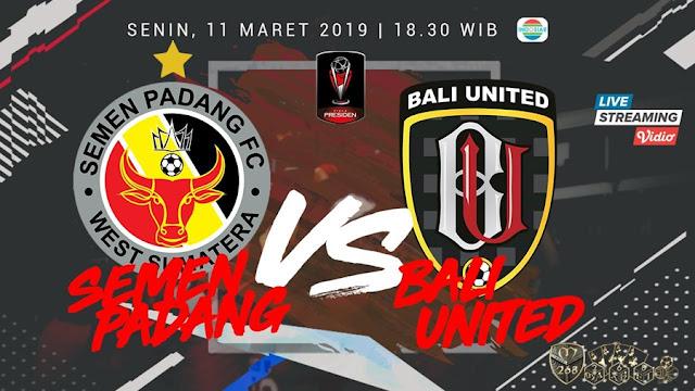 Prediksi Semen Padang Vs Bali United, Senin 11 Maret 2019 Pukul 18.30 WIB @ Indosiar