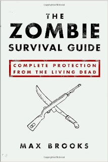 Image: The Zombie Survival Guide: Complete Protection from the Living Dead, by Max Brooks (Author). Publisher: Broadway Books; 1 edition (September 16, 2003)