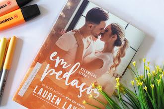 [Resenha]: Em pedaços - Lauren Layne