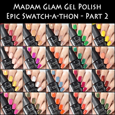 Madam Glam Gel Polish Epic Swatch-a-thon Part 2