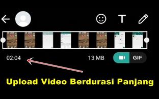 Cara Upload Video Ke Whatsapp Status Story Berdurasi Panjang