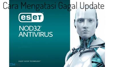 Cara Mengatasi Eset Nod32 Antivirus Gagal Update