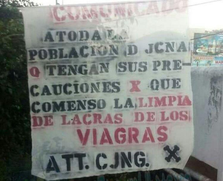 """""""CJNG"""" ANUNCIA LIMPIA DE """"LOS VIAGRAS"""""""