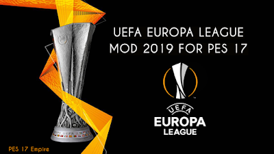 PES 2017 New UEFA Europa League Mod 2019