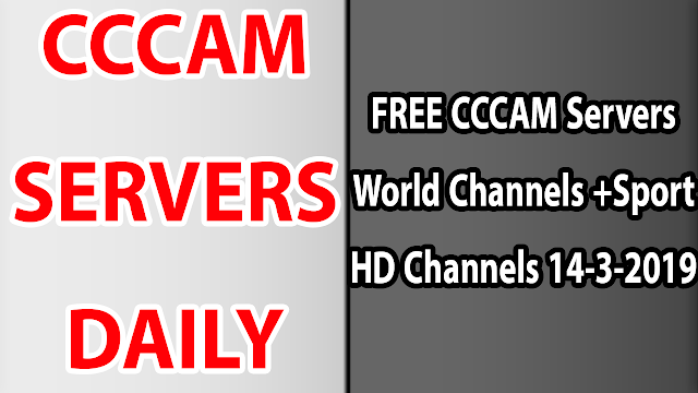FREE CCCAM Servers World Channels +Sport HD Channels 14-3-2019