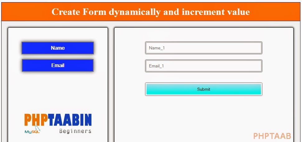 Create Form Dynamically And Increment Value,javascript,phptaab,php