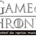 Cocktail des reprises musicales du générique de Game Of Thrones