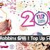 Baskin-Robbins 促销!Top Up 只需 RM3 !!