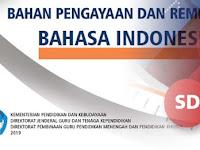 Buku Bahan Pengaya dan Remediasi PPG Bahasa Indonesia Jenjang SD Tahun 2019