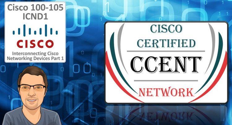 CCNA ICND1:Apprenez à Devenir Administrateur Réseau Part 1/2