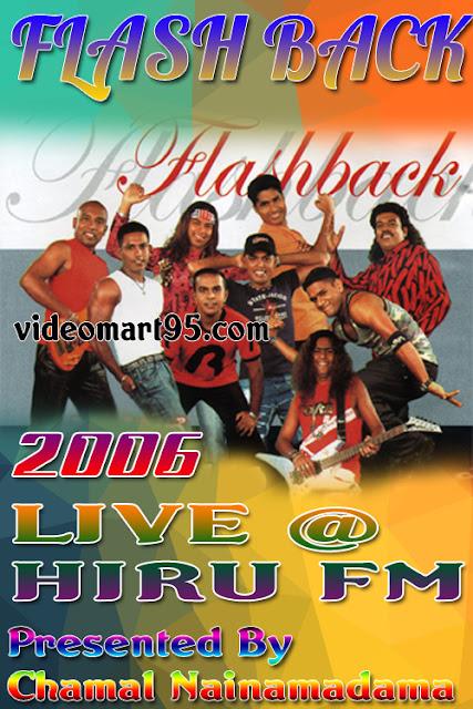 Flash Back Live @ Hiru FM 2006
