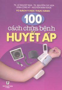 100 cách chữa bệnh huyết áp