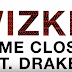 #NewAUDIO: WizKid – Come Closer (Audio) ft. Drake