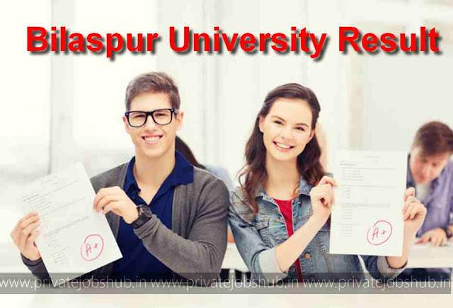 Bilaspur University Result 2017–2018 BA Results UG, PG Merit List Online