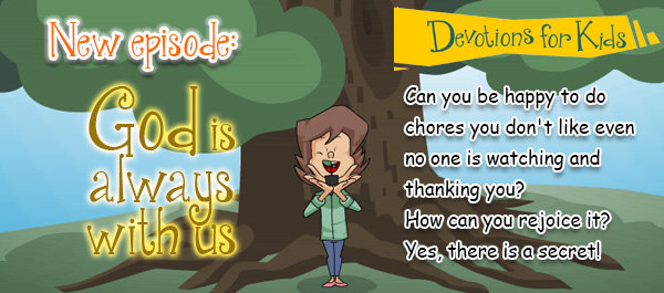 Devotions for kids _ Vol. 5 God is always with us