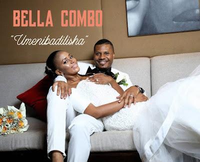 Bella Combo - Umenibadilisha