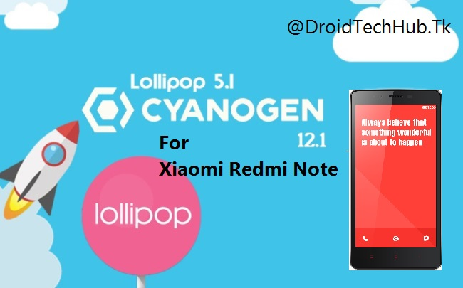 CM12 1 Stable 2 2 For Xiaomi Redmi Note 3G( ROM Review+
